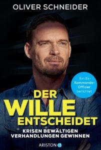 Buchcover: Der Wille entscheidet, Oliver Schneider