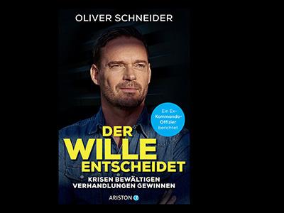 Oliver Schneider, Der Wille entscheidet - Buchcover